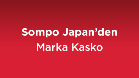 We guarantee you and your vehicle against possible risks with Marka Kasko.